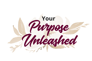 Your Purpose Unleashed